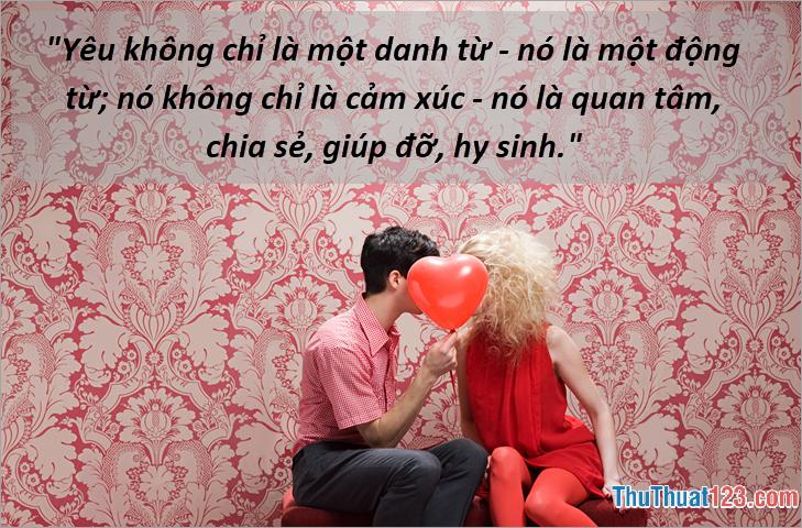 Yêu không chỉ là một danh từ