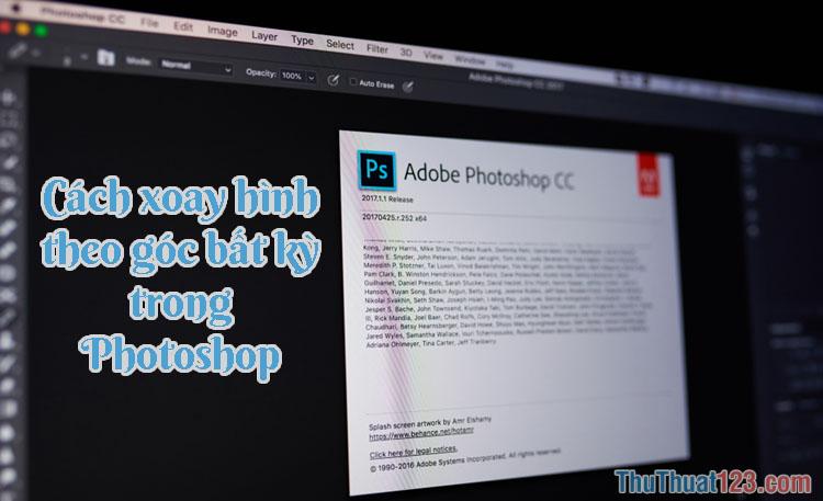 Xoay hình trong Photoshop - Cách xoay hình theo góc bất kỳ trong Photoshop