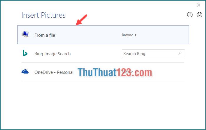 Chọn Form a file để chọn ảnh trong máy tính