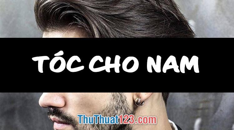 Top 30+ Kiểu tóc Nam đẹp nhất 2019