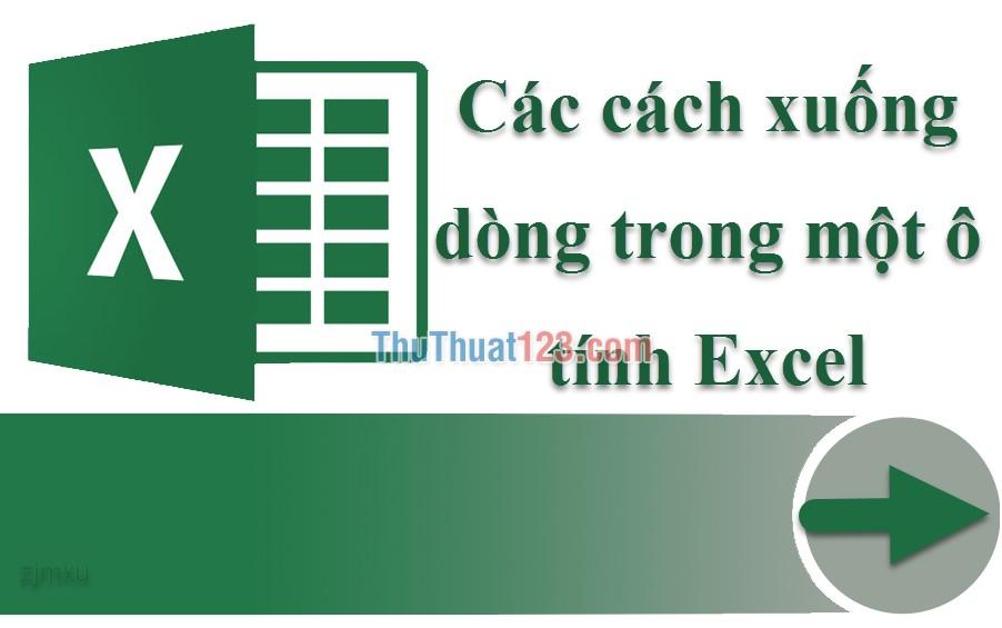 Các cách xuống dòng trong một ô tính Excel
