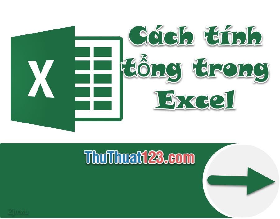Cách tính tổng trong Excel bằng nhiều cách