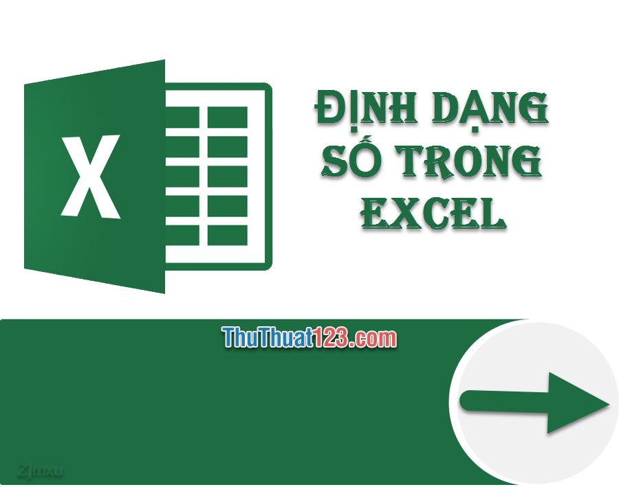 Cách định dạng số trong Excel chi tiết nhất