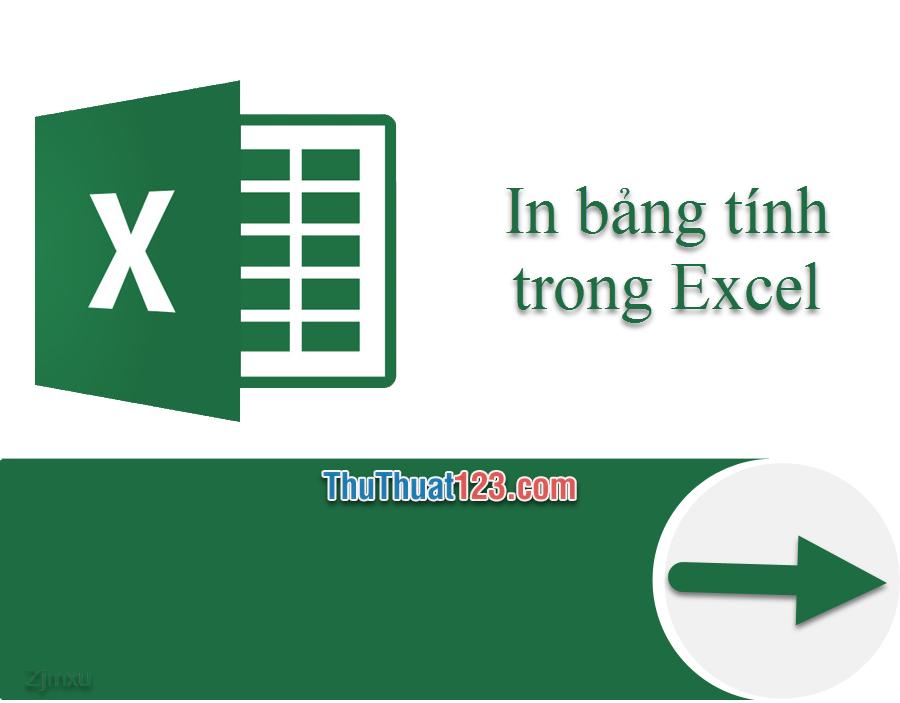 Cách xem trước khi in và in bảng tính Excel