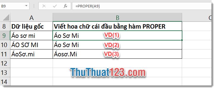 Sử dụng hàm PROPER để viết hoa chữ cái đầu tiên