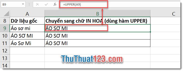 Sử dụng hàm UPPER để chuyển từ chữ thường sang chữ in hoa