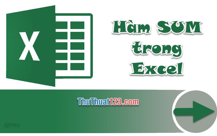 Cách sử dụng hàm SUM trong Excel để tính tổng các số trong một phạm vi kèm ví dụ