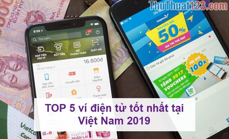TOP 5 ví điện tử tốt nhất tại Việt Nam 2019