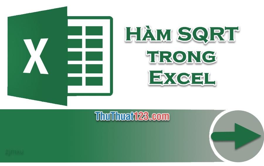Cách dùng hàm tính căn bậc 2 trong Excel bằng hàm SQRT