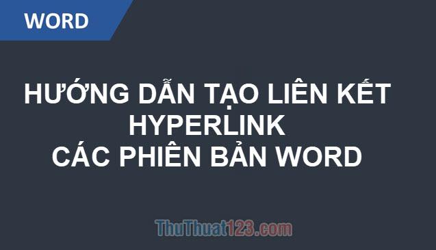 Cách tạo liên kết Hyperlink trong Word