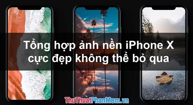 Tổng hợp hình nền iPhone X đẹp nhất không thể bỏ qua