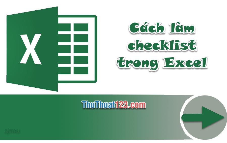 Cách làm checklist trong Excel chi tiết