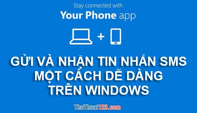 Gửi và nhận tin nhắn SMS một cách dễ dàng trên Windows