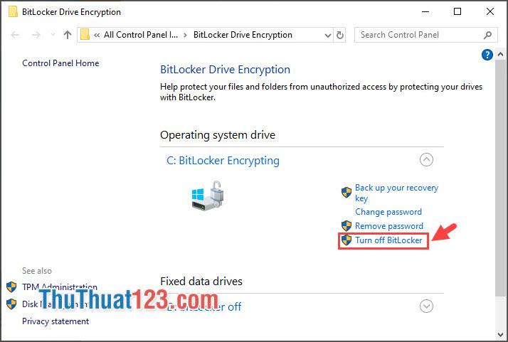 Chọn Turn off BitLocker