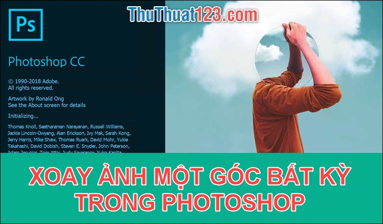 Cách xoay nghiêng ảnh một góc bất kỳ trong Photoshop