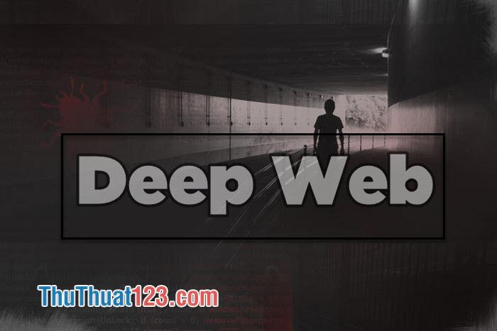 Những bí mật về Deep Web