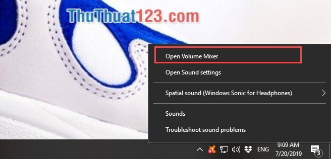 Chọn Open Volume Mixer