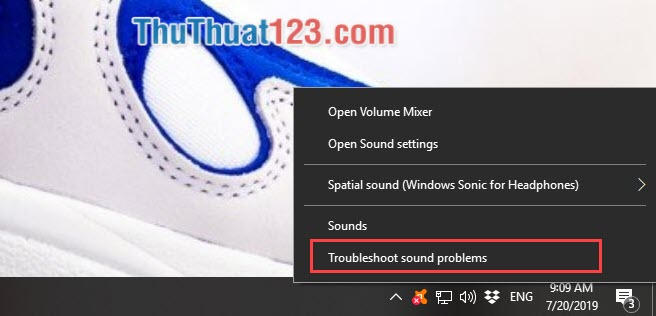 Chọn Troubleshoot sound problens