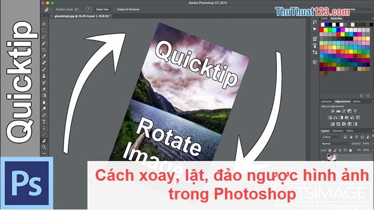 Cách xoay, lật, đảo ngược hình ảnh trong Photoshop