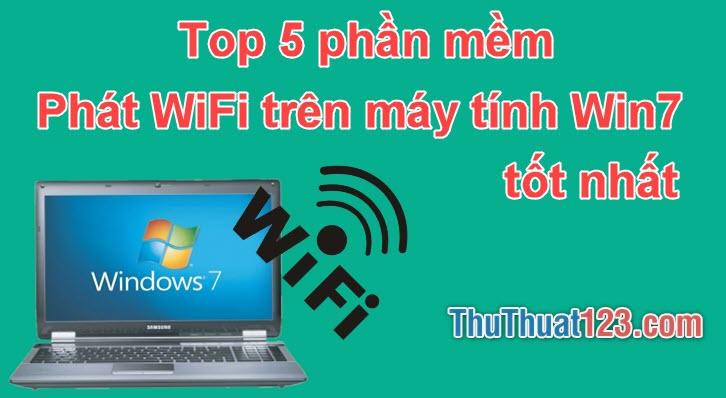 Top 5 Phần mềm phát WiFi trên Windows 7 tốt nhất