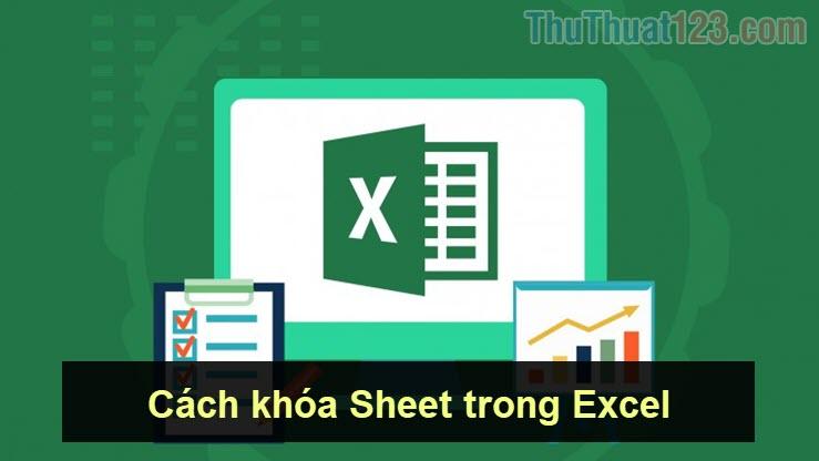 Cách khóa Sheet trong Excel