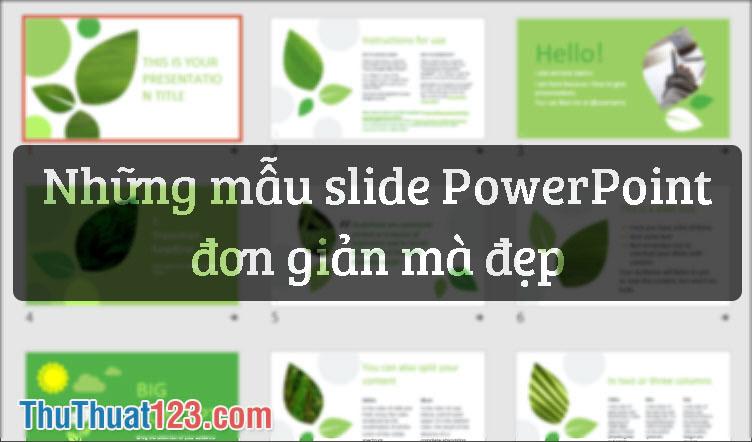 Những mẫu slide powerpoint đơn giản mà đẹp