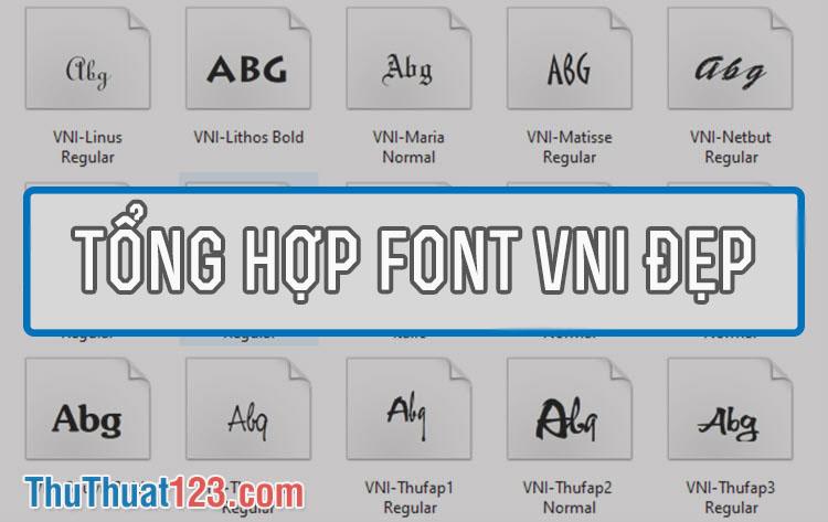 Tổng hợp font VNI đẹp