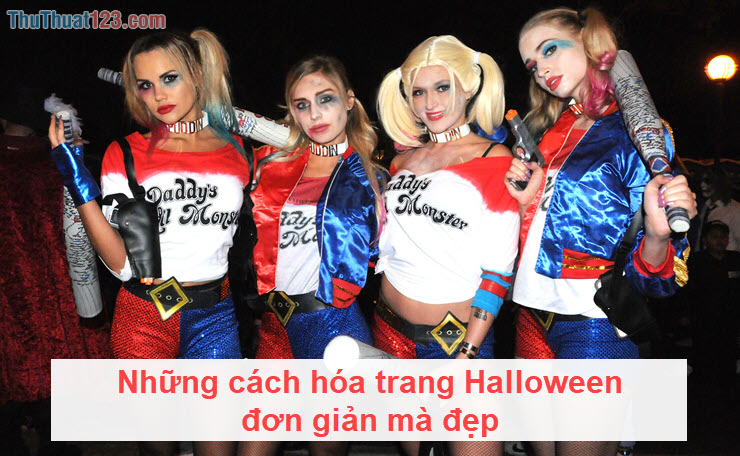 Những cách hóa trang Halloween đơn giản mà đẹp